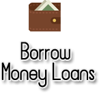 Borrow Money Loans